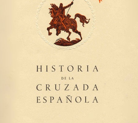 Historia de la Cruzada Española